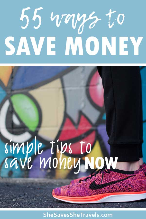55 ways to save money simple tips to save money now