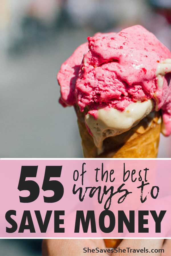 55 of the best ways to save money