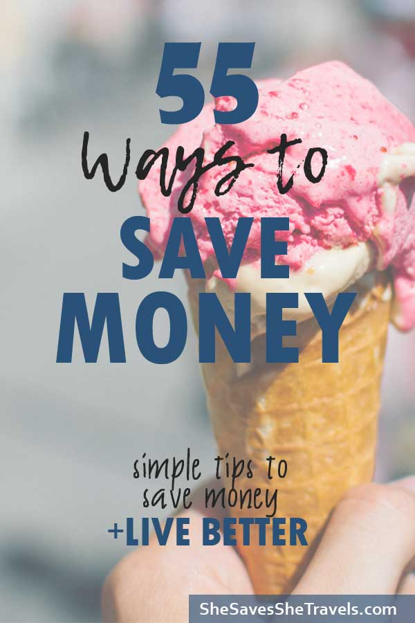 ways to save money tips to save money and live better