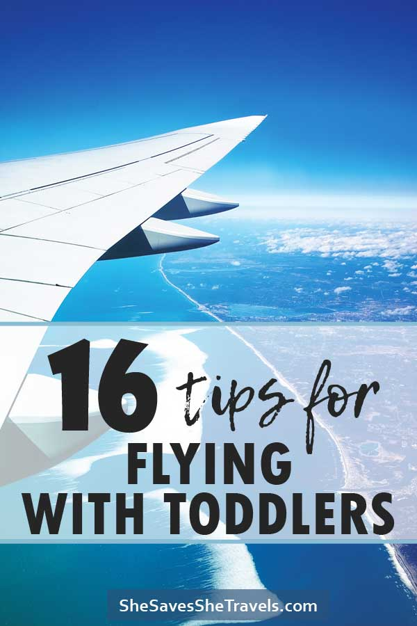16 tips for flying with toddlers
