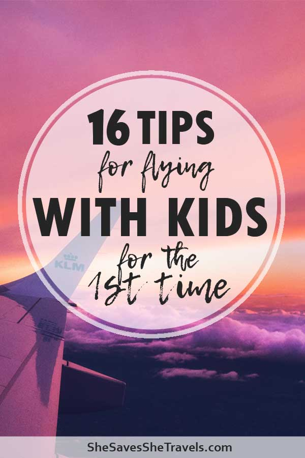 tips for flying with kids for the 1st time