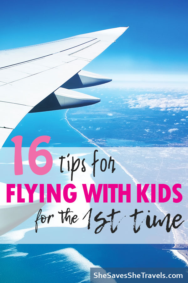16 tips for flying with kids for the 1st time Pinterest