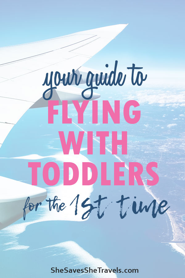 your guide to flying with toddlers for the first time