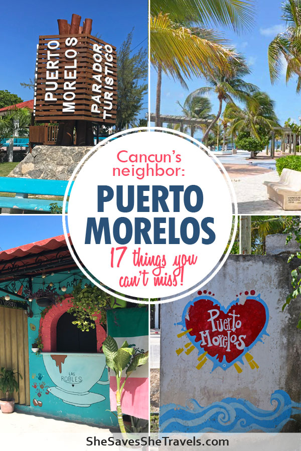 Puerto Morelos 17 things you can't miss