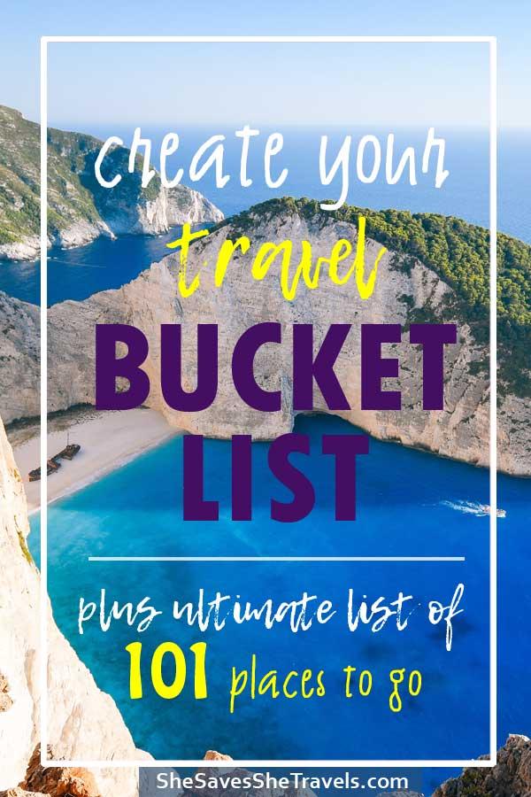 create the best travel bucket list