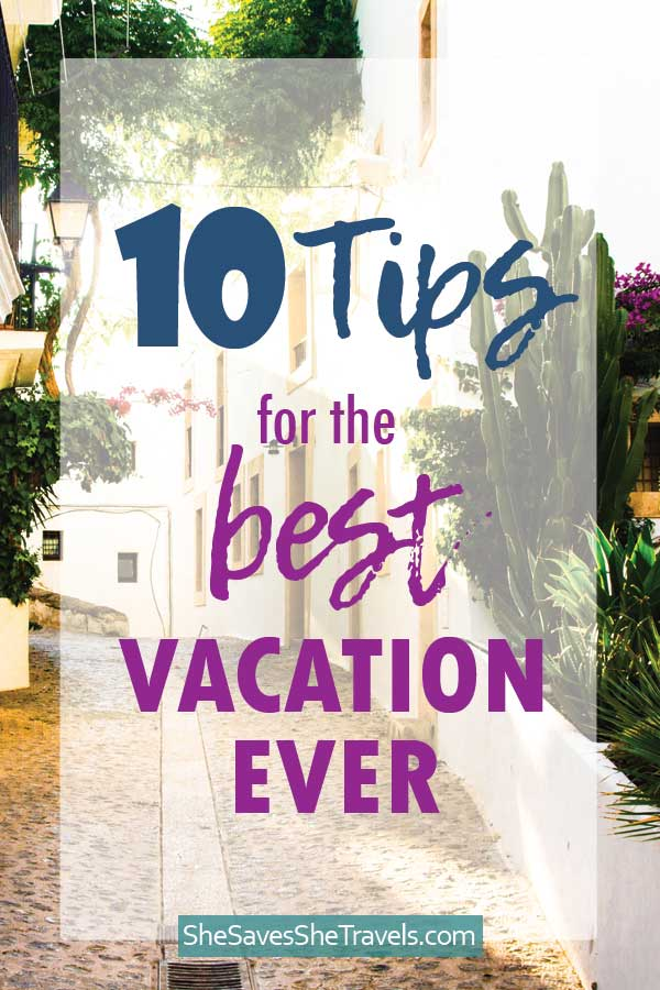 best tips for vacation