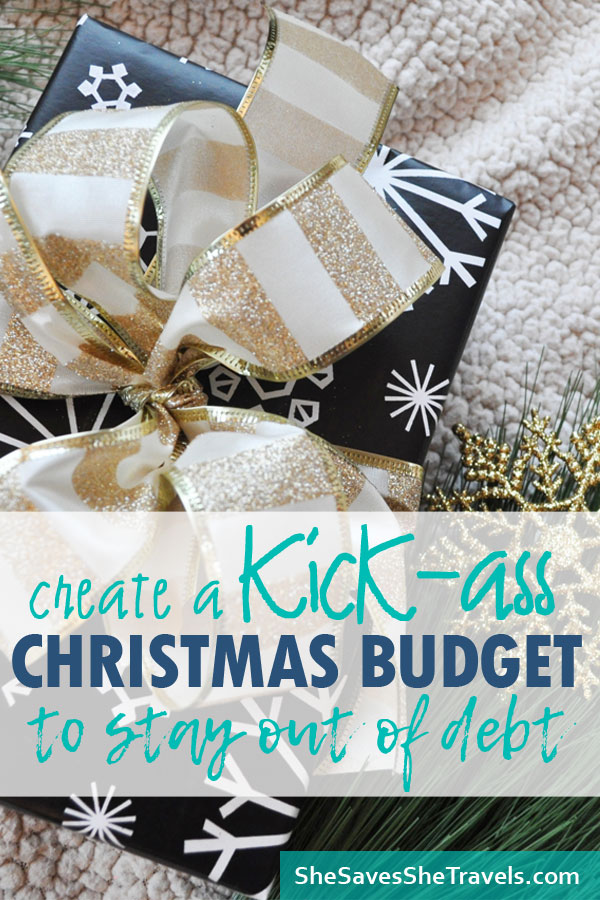create a Christmas budget to stay out of debt