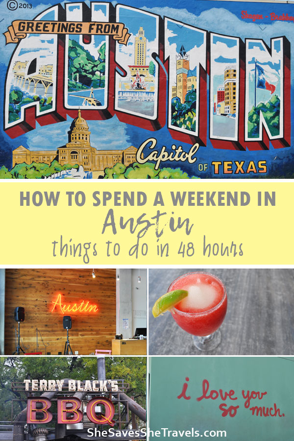 how to spend a weekend in Austin things to do in 48 hours