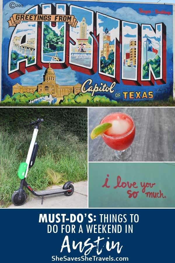 Must do's things to do for a weekend in Austin