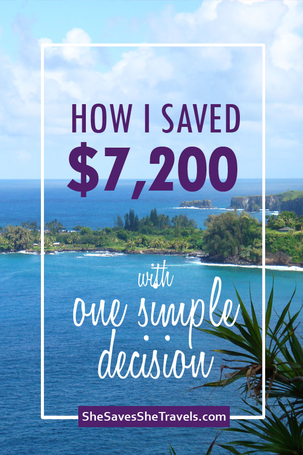 how I saved over 7200 with one simple decision