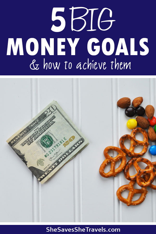 5 money goals and how to achieve them