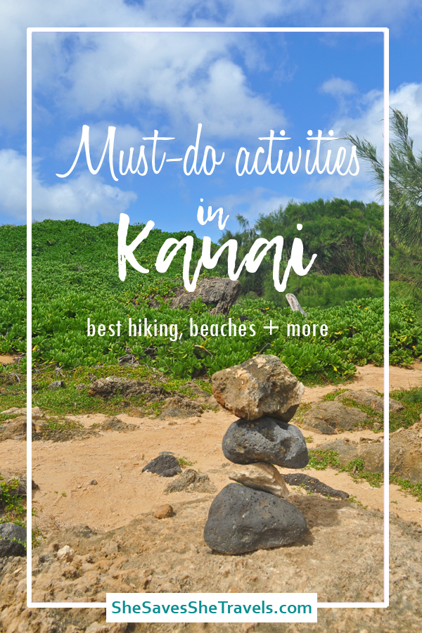must-do activities in Kauai, Hawaii, best beaches in Kauai, best hiking Kauai, easy hiking Kauai