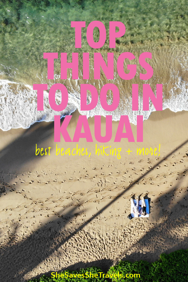top things to do in Kauai, activities in Kauai, Kauai things to do, best beaches Kauai