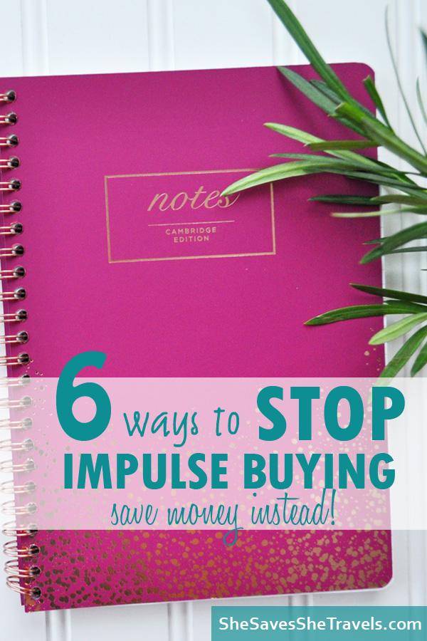 6 ways to stop impulse buying save money instead