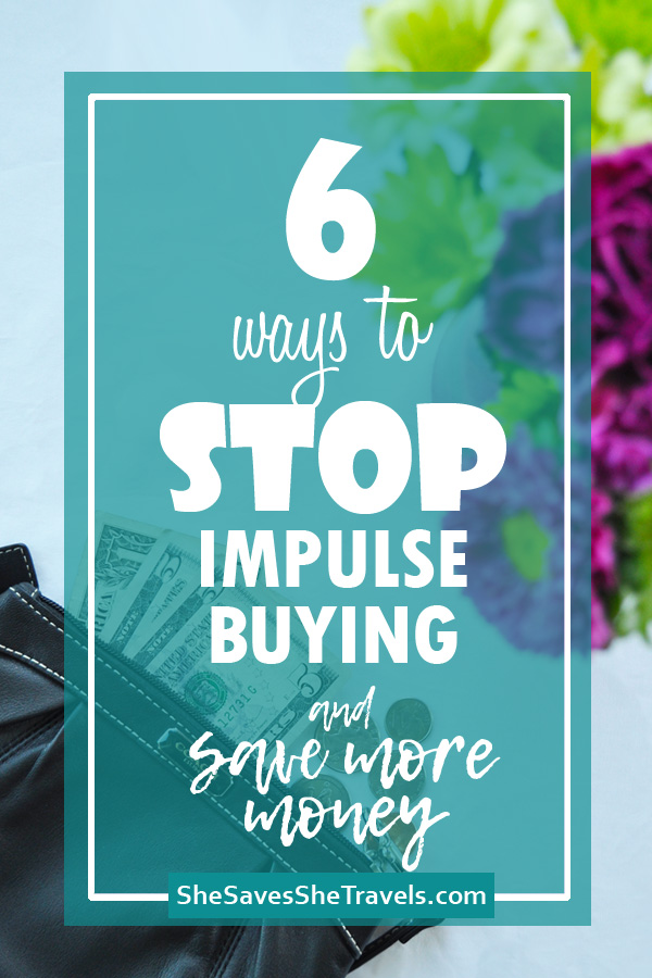 6 ways to stop impulse buying and save more money