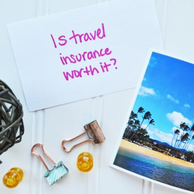 Is Travel Insurance Worth It? Your Guide to Decide