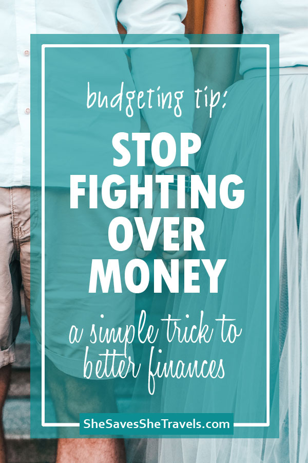 budgeting tip: stop fighting over money