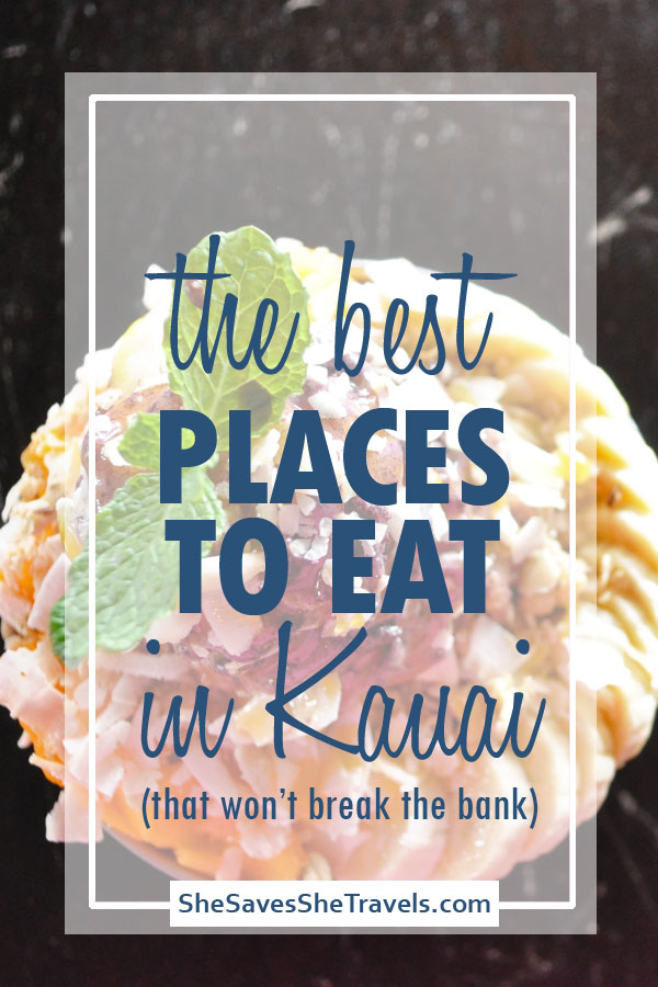 the best places to eat in Kauai