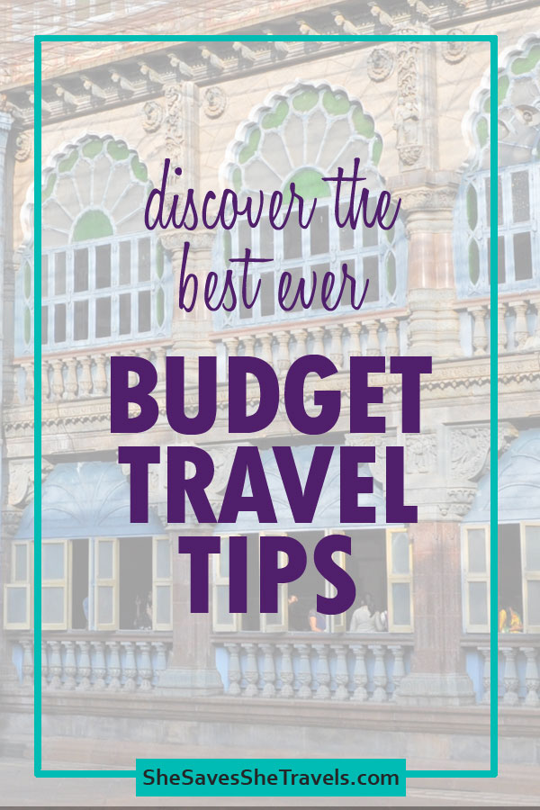 discover the best ever budget travel tips - background is palace in India