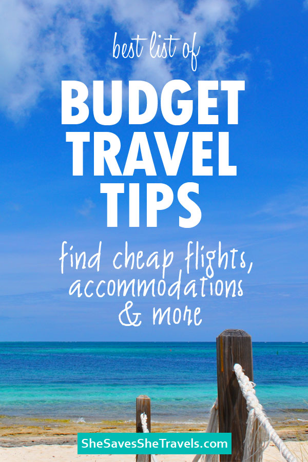 best list of budget travel tips find cheap flights, accommodations and more with photo of the beach and pier