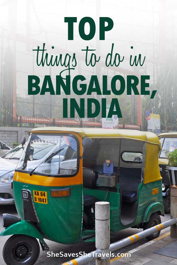 top things to do in Bangalore, India