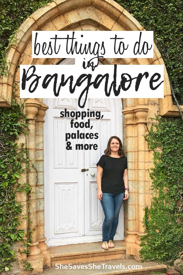 best things to do in Bangalore shopping, food, palaces and more