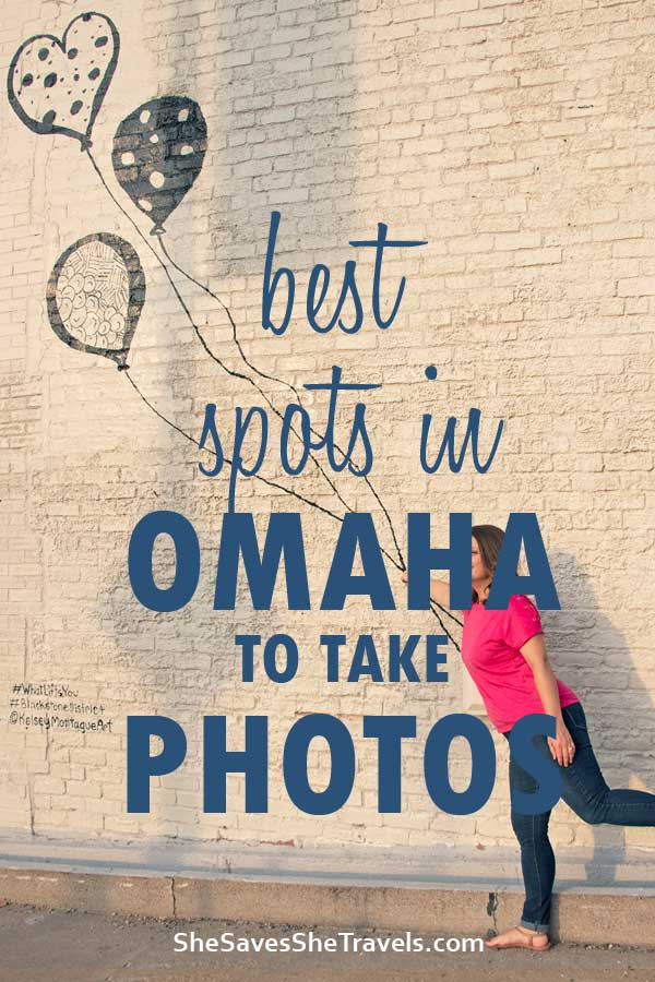 best spots in Omaha to take photos