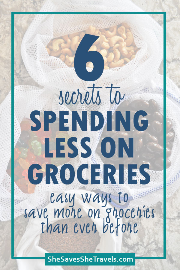 6 secrets to spending less on groceries easy ways to save more on groceries than ever before