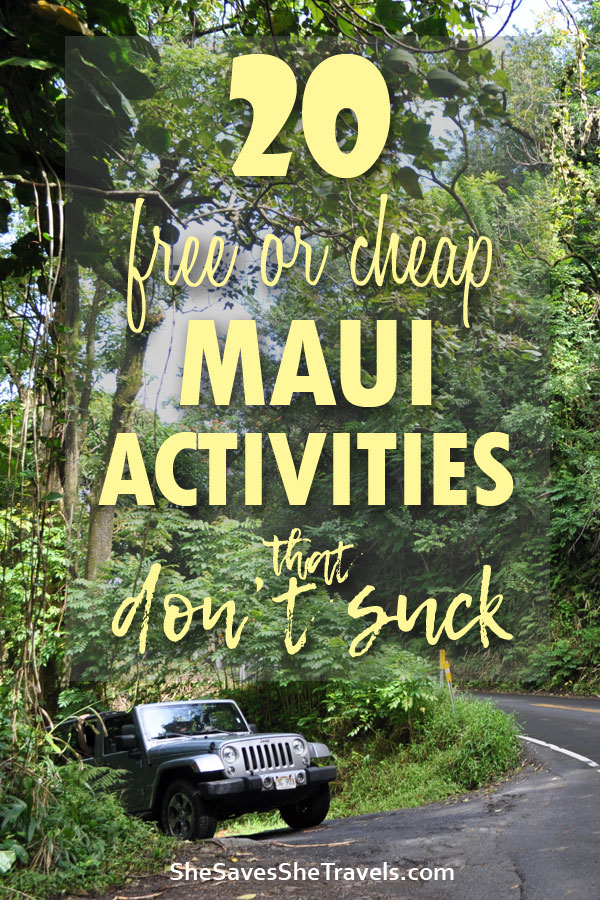 20 free or cheap maui activities that don't suck