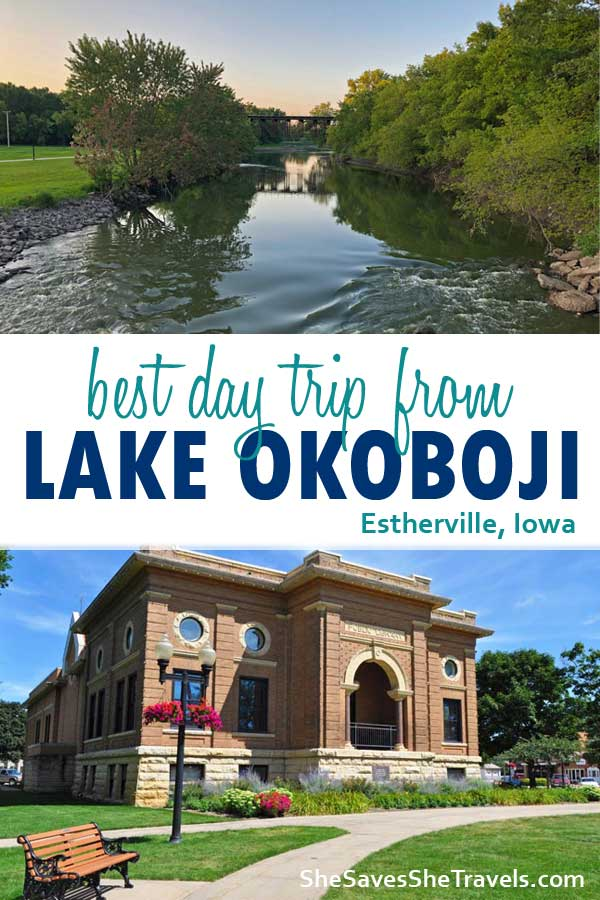 best day trip from lake okoboji estherville iowa