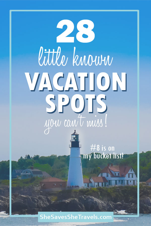 28 little known vacation spots you can't miss with lighthouse in background