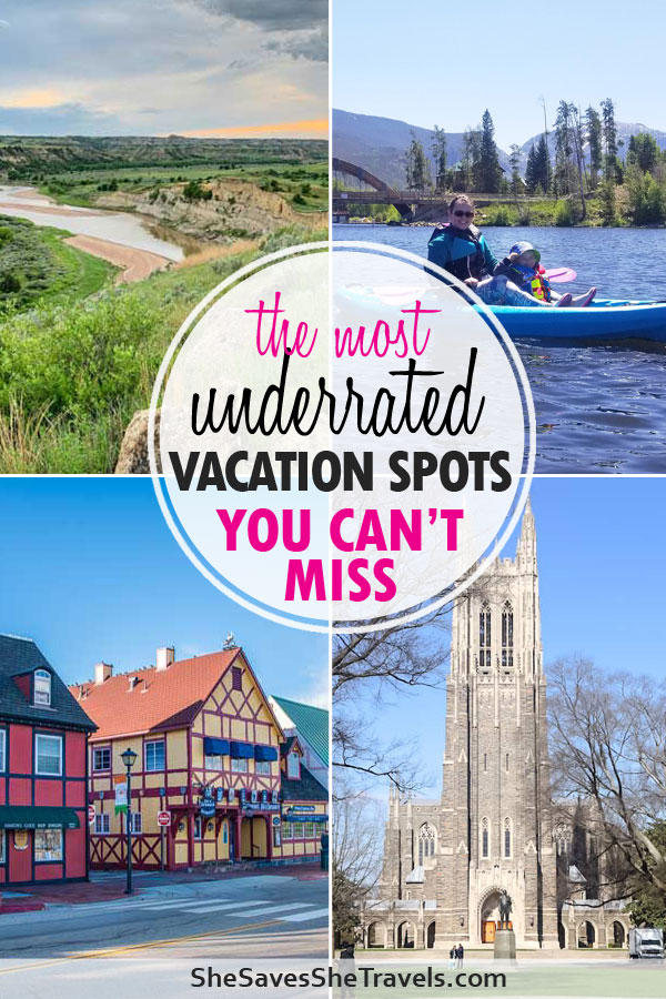 the most underrated vacation spots you can't miss