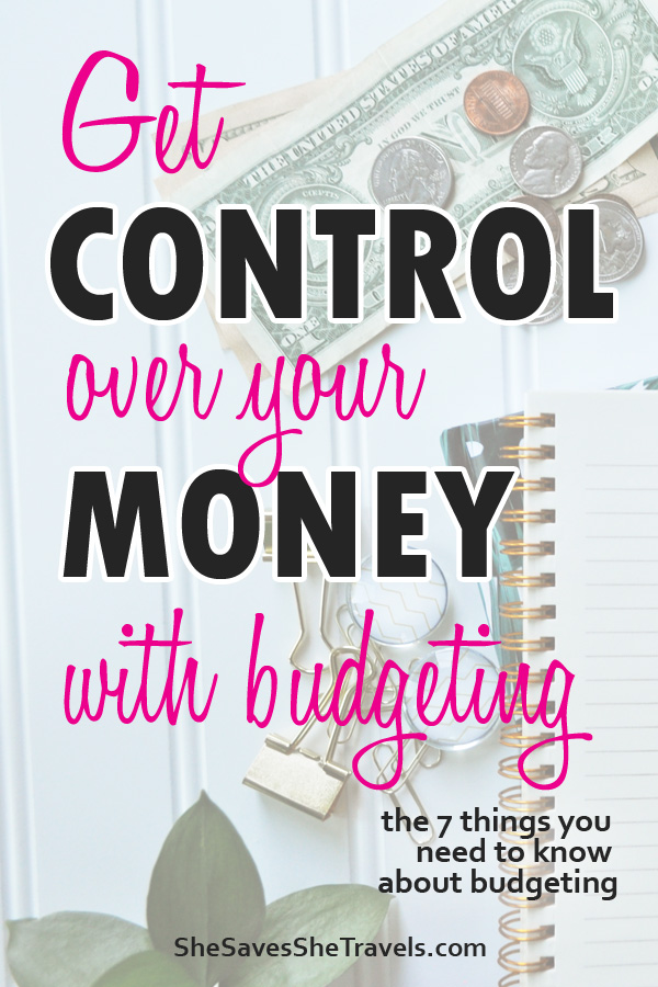 get control over your money with budgeting