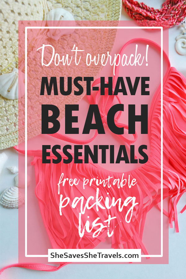 don't overpack must-have beach essentials