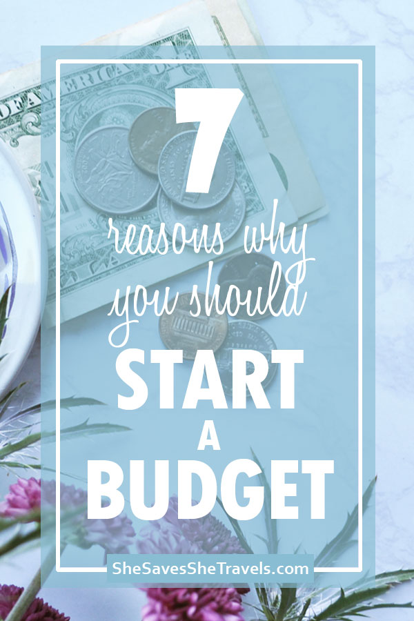 7 reasons why you should start a budget