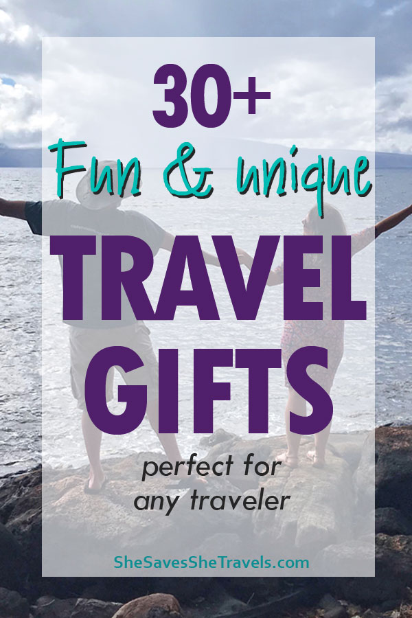 30 or more fun and unique travel gifts perfect for any traveler