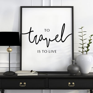 to travel is to live home decor sign