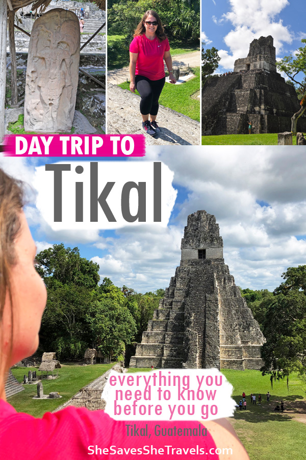 day trip to Tikal Guatemala