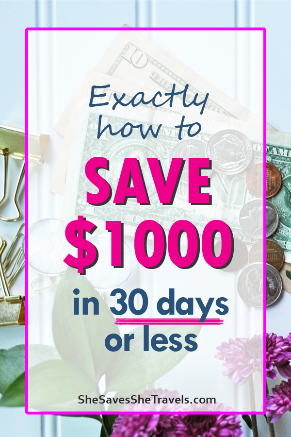 exactly how to save 1000 in 30 days or less