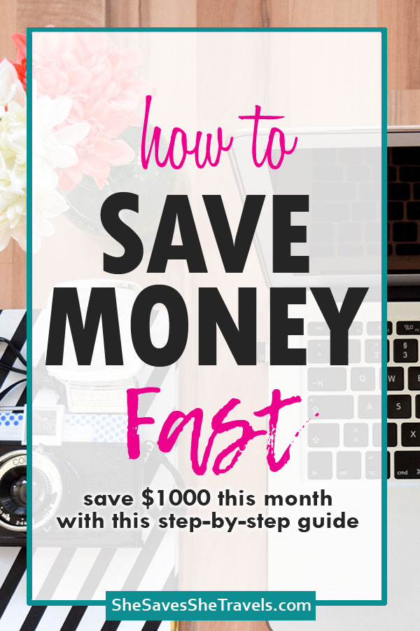 how to save money fast - save 1000 this month