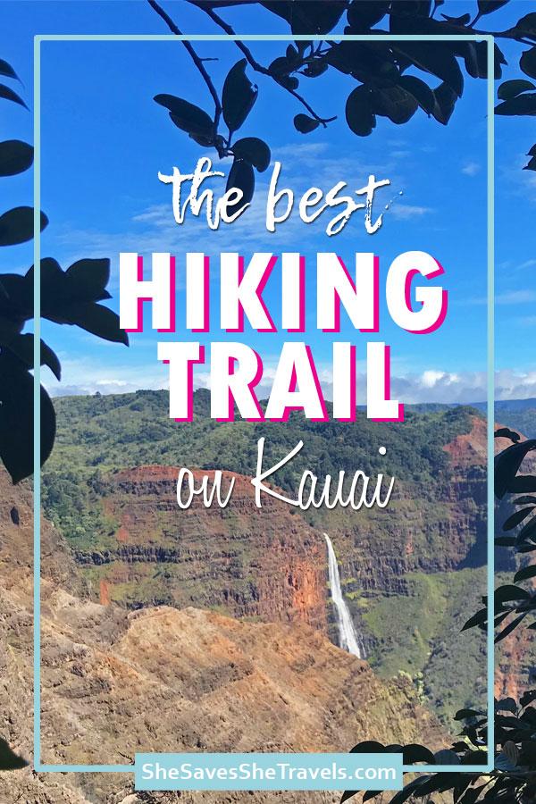 The best hiking trail on Kauai