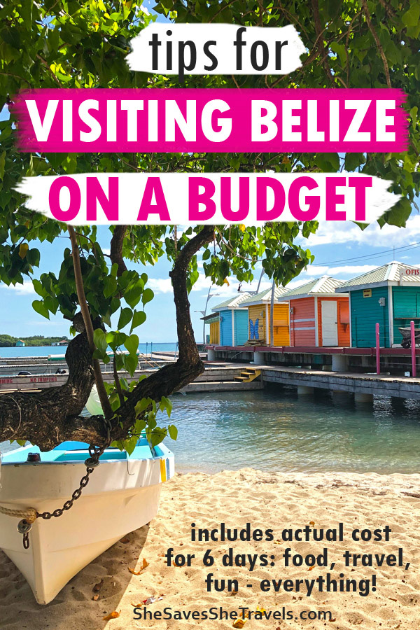 tips for visiting Belize on a budget
