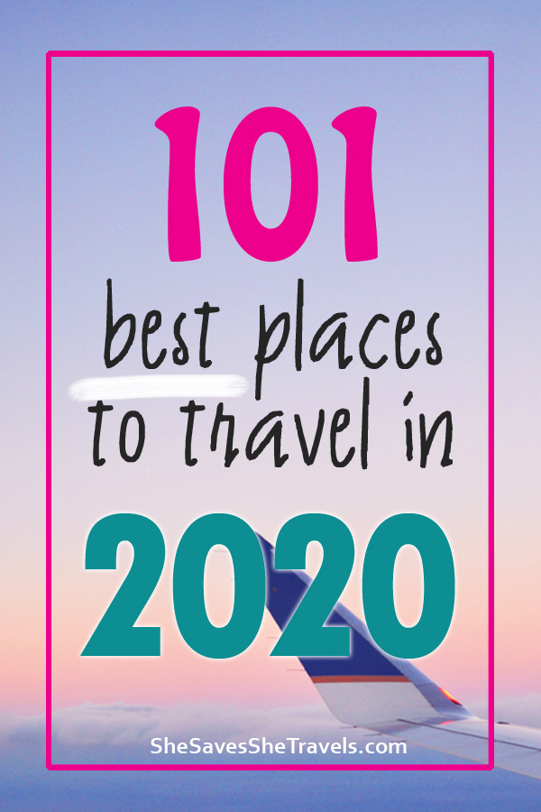 101 best places to travel in 2020