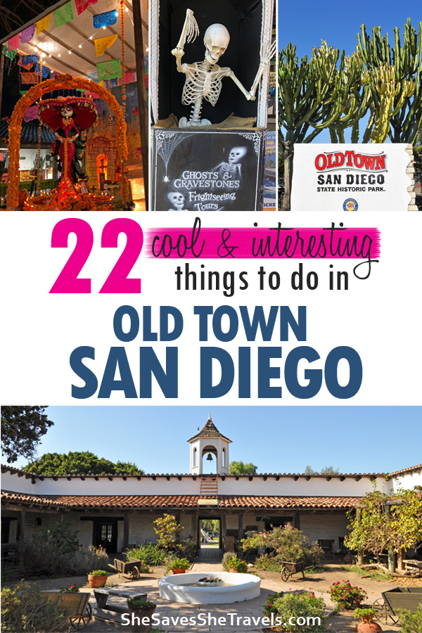 22 cool and interesting things to do in old town san diego