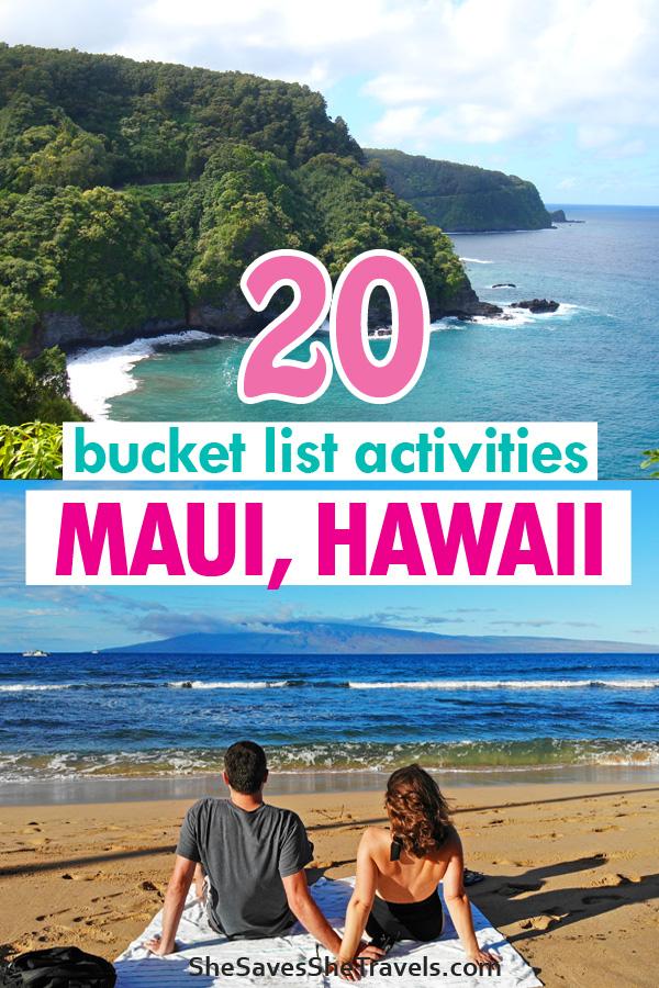 20 bucket list activities in Maui Hawaii