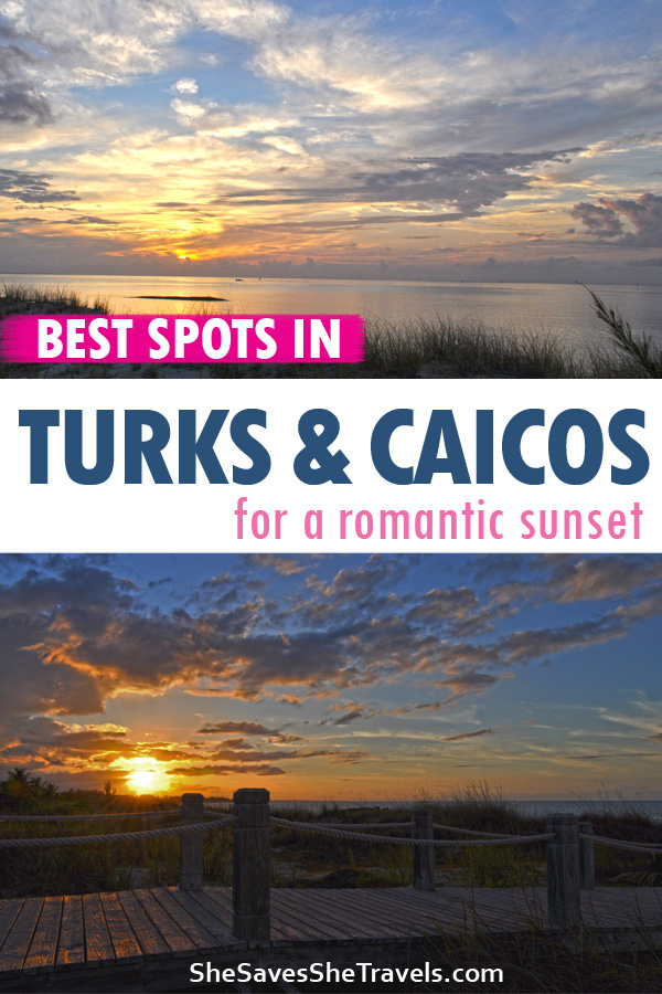 best spots in Turks and Caicos for a romantic sunset