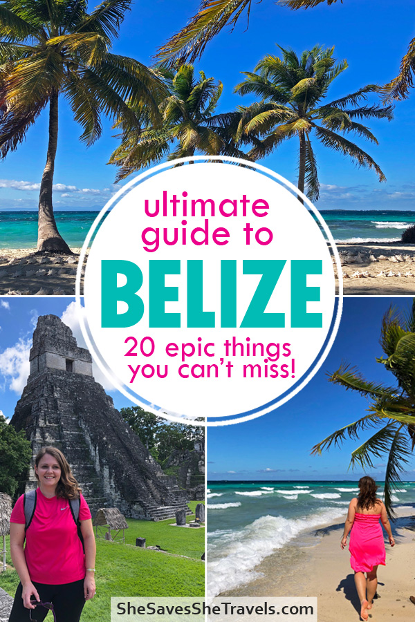 ultimate guide to Belize 20 epic things you can't miss