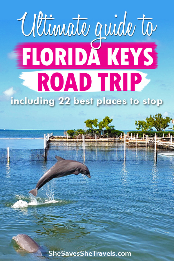 ultimate guide to Florida Keys road trip