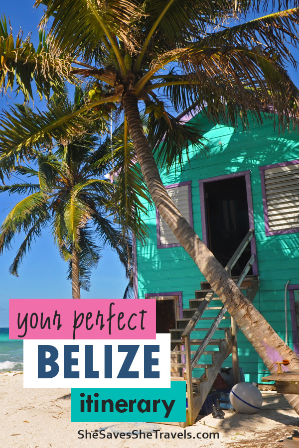your perfect Belize itinerary