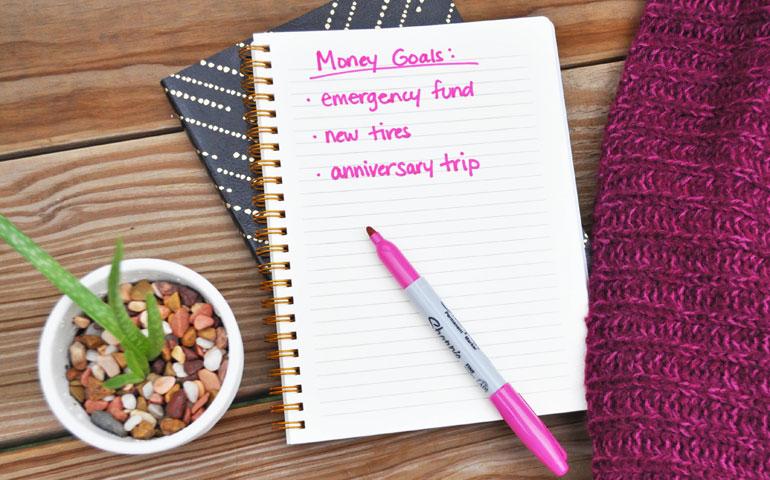 money goals written and sticking to a budget